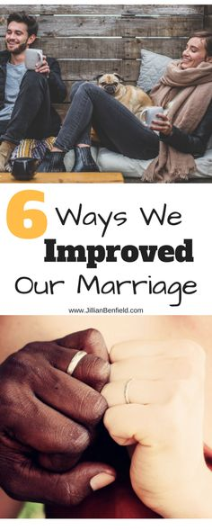 6 Ways We Improved Our Marriage in Six Years from www.JillianBenfield.com