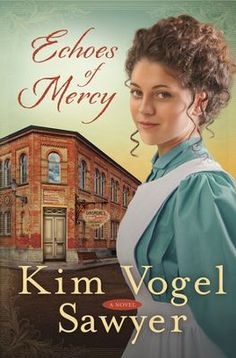 """Echoes of Mercy    -     By: Kim Vogel Sawyer ~ In 1904, Caroline goes undercover in a Kansas chocolate factory to investigate child labor conditions. Meanwhile, the factory's soon-to-be-heir Oliver disguises himself as an employee in order to learn every aspect of the business. Despite their battle of wills, sparks fly between them. But what will happen when their true identities---and motives---are revealed?  """" Reading this now and Loving it """" Sara SMF"""