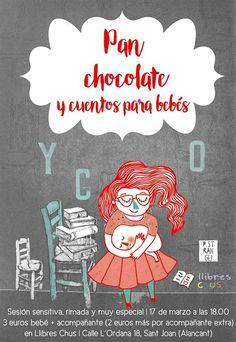 Pan,chocolate Y Cuentos Para Bebés @ Llibreria Llibres Chus - 17-Marzo https://www.evensi.com/panchocolate-y-cuentos-para-bebes-llibreria-llibres-chus/201624142
