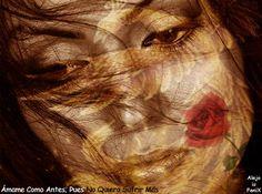 AlejoFenix Poesía®: Ámame Como Antes