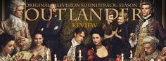 Outlander: Original Television Soundtrack: Season 2 (Review) Long In Detail - Short on Journey - Outlander Cast Blog