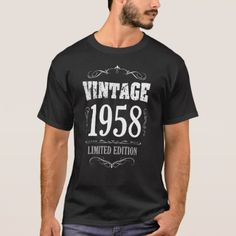 Vintage 1958 funny 60th Birthday T-shirt - party gifts gift ideas diy customize
