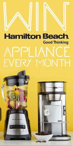 #Win a #HamiltonBeach Appliances Every Month