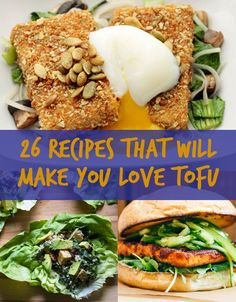 26 Recipes That Will Make You Love Tofu. I use to hate it but now I'm trying it the right way. Mmmm!