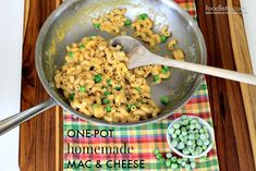 One-pot homemade mac & cheese! Only one pan, whole wheat pasta, real cheese and a few frozen peas cool the whole thing off. From foodlets.com.