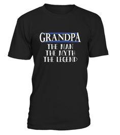 Grandpa The Man The Myth The Legend Shirts For Dad  Amp  Grandpa