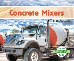 Beep! Beep! Back up into one of the toughest construction machines: concrete…