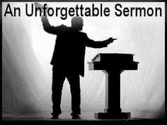 """An Unforgettable Sermon  -----------    """"Dear Lord,"""" the minister began, with arms extended toward heaven and a rapturous look on his upturned face. """"Without you, we are but dust....""""    He would have continued but at that moment my very obedient daughter leaned over to me and asked quite audibly in her shrill little, 4-year-old voice, """"Mom, what is butt dust?"""""""