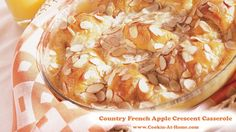 Country French Apple Crescent Casserole | Cooking at Home