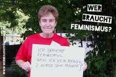 """""""Ich brauche Feminismus, weil ich kein Mensch zweiter Klasse sein möchte!"""" (Alex)"""