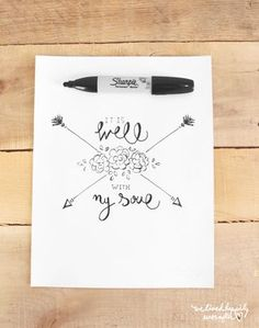 """It Is Well With My Soul"" Free Printable"
