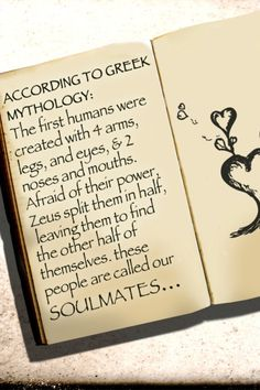 According to Greek Mythology... something I truly believe.