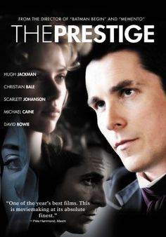 The Prestige - Christian Bale, Hugh Jackman, Scarlett Johanson. Awesome!