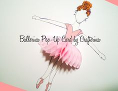 Ballerina PopUp Card by Crafterina on Etsy, $4.50  www.Crafterina.com