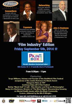 1st Fridays Film Industry' Edition http://byblacks.com/events/event/1135-1st-fridays-film-industry-edition