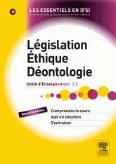 Législation, éthique, déontologie. UE 1.3 2e edition