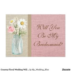Country Bridesmaid Invitation Country Floral Wedding Will You Be My Bridesmaid Card Country Wedding Invitations, Wedding Rsvp, Wedding Save The Dates, Wedding Invitation Design, Save The Date Cards, Floral Wedding, Be My Bridesmaid Cards, Will You Be My Bridesmaid, Wedding Bridesmaids