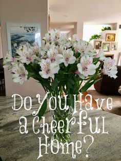 Do You Have a Cheerful Home?