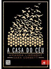 """Conheça o livro """"A Casa do Céu"""" de Amanda Lindhout e Sara Corbett. Lançamento da @Grupo Editorial Novo Conceito"""