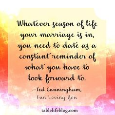 Reflections on Ted Cunningham's Fun Loving You - Loved the reminders to date your spouse!