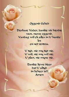 Good Morning Greetings, Good Morning Good Night, Morning Wish, Morning Prayer Quotes, Morning Prayers, Pray Quotes, Bible Quotes, Lekker Dag, Afrikaanse Quotes