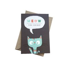 Meow You Doing Greetings Card  Cute Cat by stephsayshello on Etsy