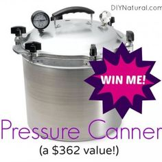 All American Pressure Canner Giveaway - A $362 Value