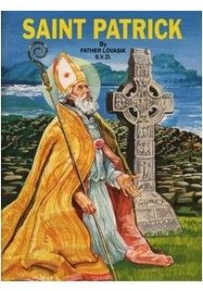 SJ ST PATRICK: This booklet on the person and life of St. Patrick is part of a magnificent new series of religious books for children, illustrated in full color and simply written, designed to help children better understand the Catholic Faith.