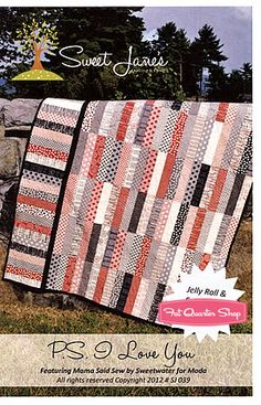 P.S. I Love You Quilt Pattern Sweet Jane's Quilting and Design Jellyroll or fat quarter