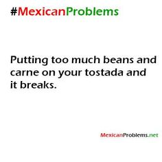 Mexican Problem #3734 - Mexican Problems
