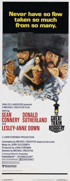 The Great Train Robbery (1978) Sean Connery, Donald Sutherland, Lesley- Anne Down, Alan Webb