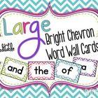 LARGE Bright Chevron Word Wall Words {Editable}