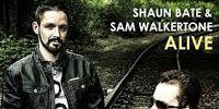 "RADIO   CORAZÓN  MUSICAL  TV: SHAUN BATE & SAM WALKERTONE: ""ALIVE"" [DANCE MUSIC]..."