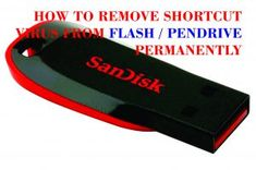 This pin will teach you how to remove shortcut virus from your computer or flashdrive
