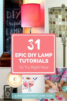 31 Epic Lamp Tutorials to Try Right Now - Read more at www.ilikethatlamp.com