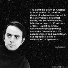 [Carl Sagan is brilliant]