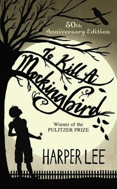 To Kill a Mockingbird ... love love love ---one of my all time favorite books