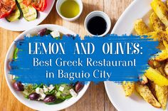 LEMON AND OLIVES: BEST GREEK RESTAURANT IN BAGUIO CITY