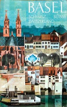 Basel, Switzerland _________________________ #Vintage #Travel #Poster