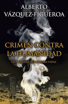 Crimen contra la humanidad - Alberto Vázquez-Figueroa - Enlace al catálogo: http://benasque.aragob.es/cgi-bin/abnetop?ACC=DOSEARCH&xsqf99=760027