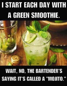 You say mojito I say smoothie