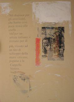 """Una delle opere su Giordano Bruno, Gianlorenzo Bernini e Roma (Tano Festa) - Nella mostra """"Bianche di nuovo, in maggio, di voluttuosa ..."""" al Museo della Corona Arrubia - Villanovaforru-Collinas (Cagliari)"""