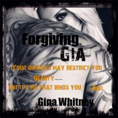 Forgiving Gia (Rocker Series Book Two) By Author Gina Whitney!! Add it to your Goodreads TBR list now!! Releasing October 20th, 2014! https://www.goodreads.com/book/show/22877093-forgiving-gia