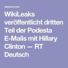 WikiLeaks veröffentlicht dritten Teil der Podesta E-Mails mit Hillary Clinton — RT Deutsch