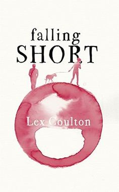 Falling Short – Lex Coulton – 4*Review