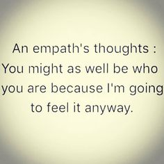 "64 Likes, 2 Comments - King David (@conscious_god) on Instagram: ""#Empath #Thoughts #Empaths #FEELMe #EnergyIsEverything NO NEED TO SPEAK THO, YA #ENERGY SAYS IT…"""