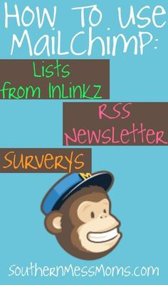 How to import a list from inlinkz, link up MailChimp & Survey Monkey + create and RSS email