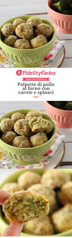 Polpette di pollo al forno con carote e spinaci Meat Recipes, Healthy Recipes, Eat Seasonal, Best Italian Recipes, Light Recipes, Food Inspiration, Love Food, Food Porn, Food And Drink