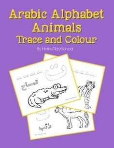 Arabic Alphabet Animals Trace and Colour Special launch price of $2.50 till Oct 27th! This mini workbook consists of alphabet tracing and colouring pages intended for use with children who are learning to read and write the Arabic alphabet.