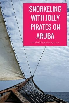 Want to go snorkeling in Aruba? Jolly Pirates Aruba offers fun Snorkel, Sail, Swim and Swing cruises from Palm Beach. I went on one and had a blast! Click to read more or pin and save for later.